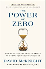 The Power of Zero, Revised and Updated: How to Get to the 0% Tax Bracket and Transform Your Retirement Kindle Edition