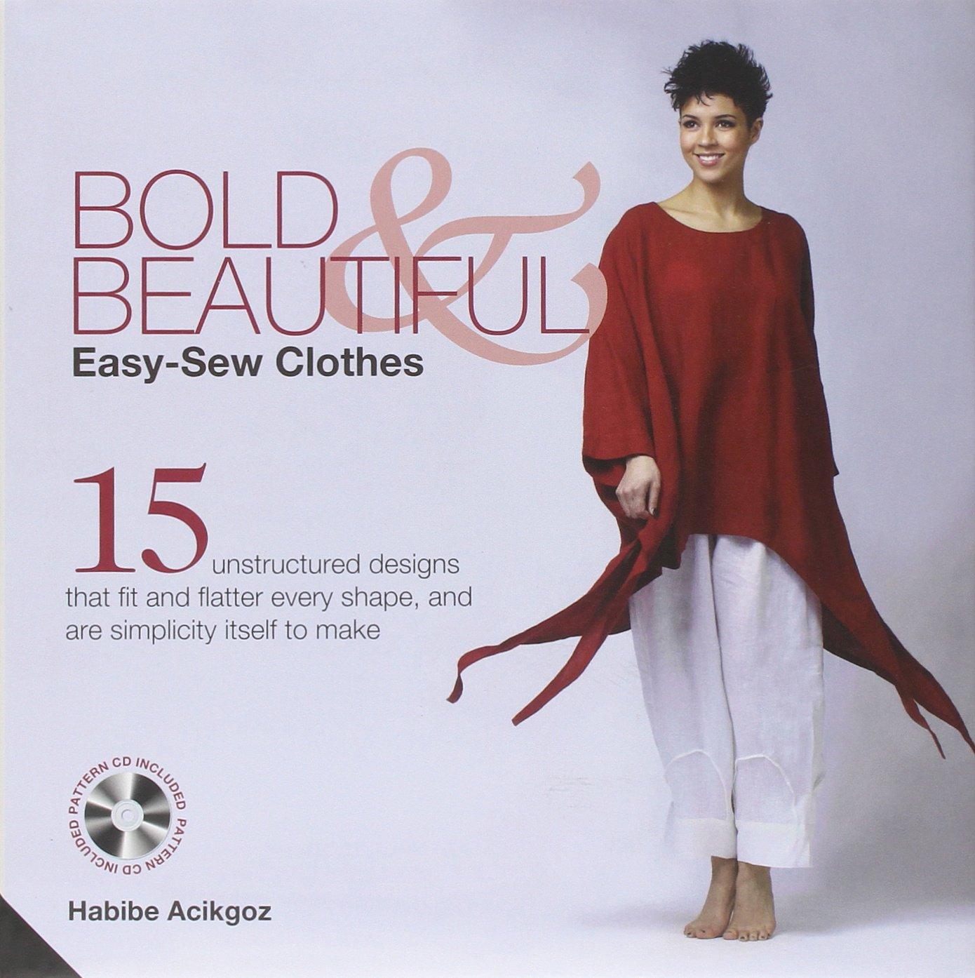9b6455abe6 Bold and Beautiful  Easy-Sew Clothes  Amazon.co.uk  Habibe Acikgoz ...