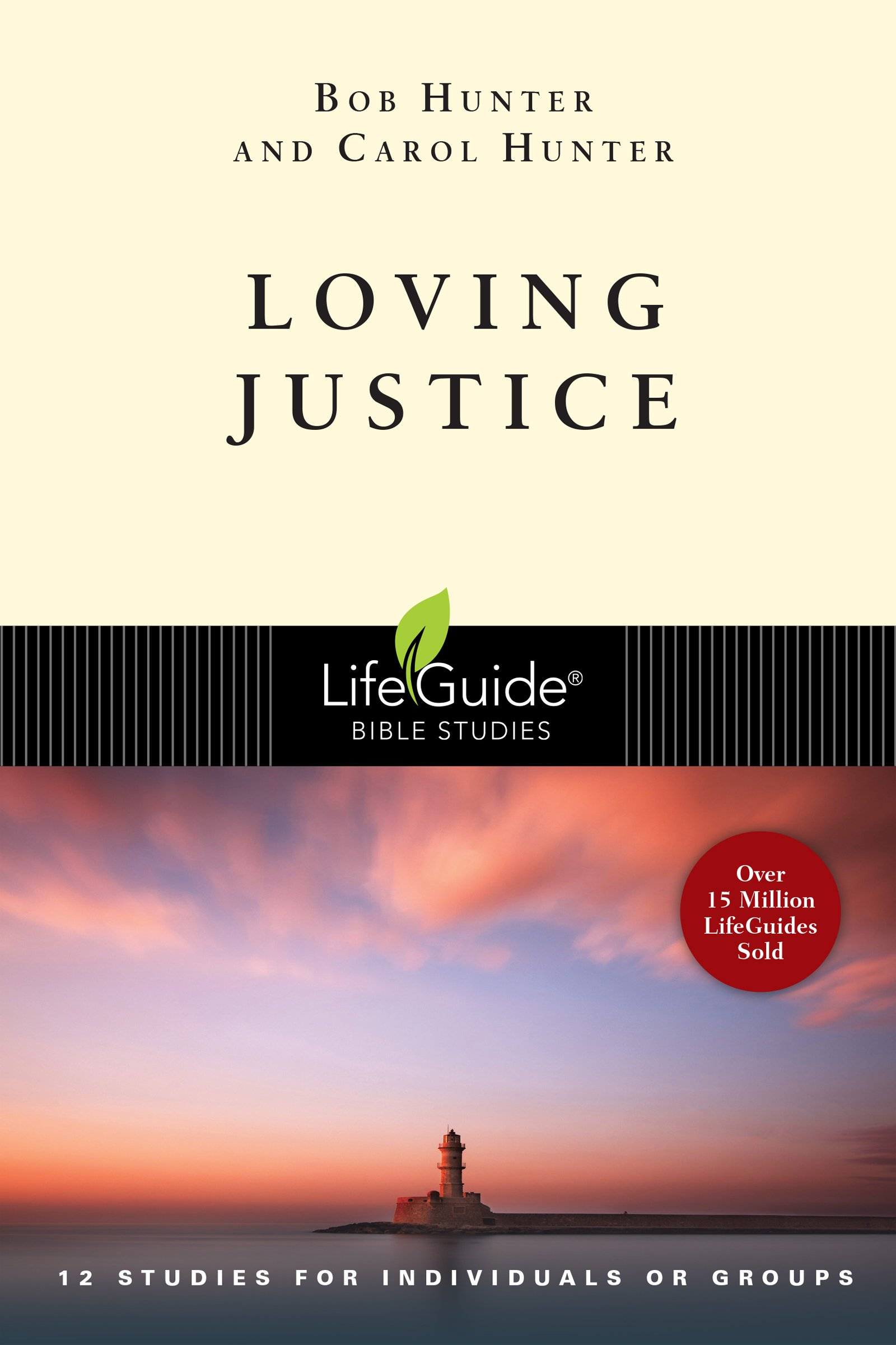 Download Loving Justice (Lifeguide Bible Studies) ebook