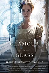 Glamour in Glass (Glamourist Histories Book 2) Kindle Edition