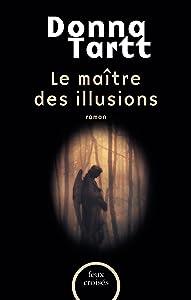 Le Maître des illusions (FEUX CROISES) (French Edition)