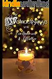Weihnachtsküsse: Zwei lesbische Weihnachtsgeschichten