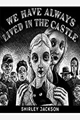 We Have Always Lived in the Castle Kindle Edition
