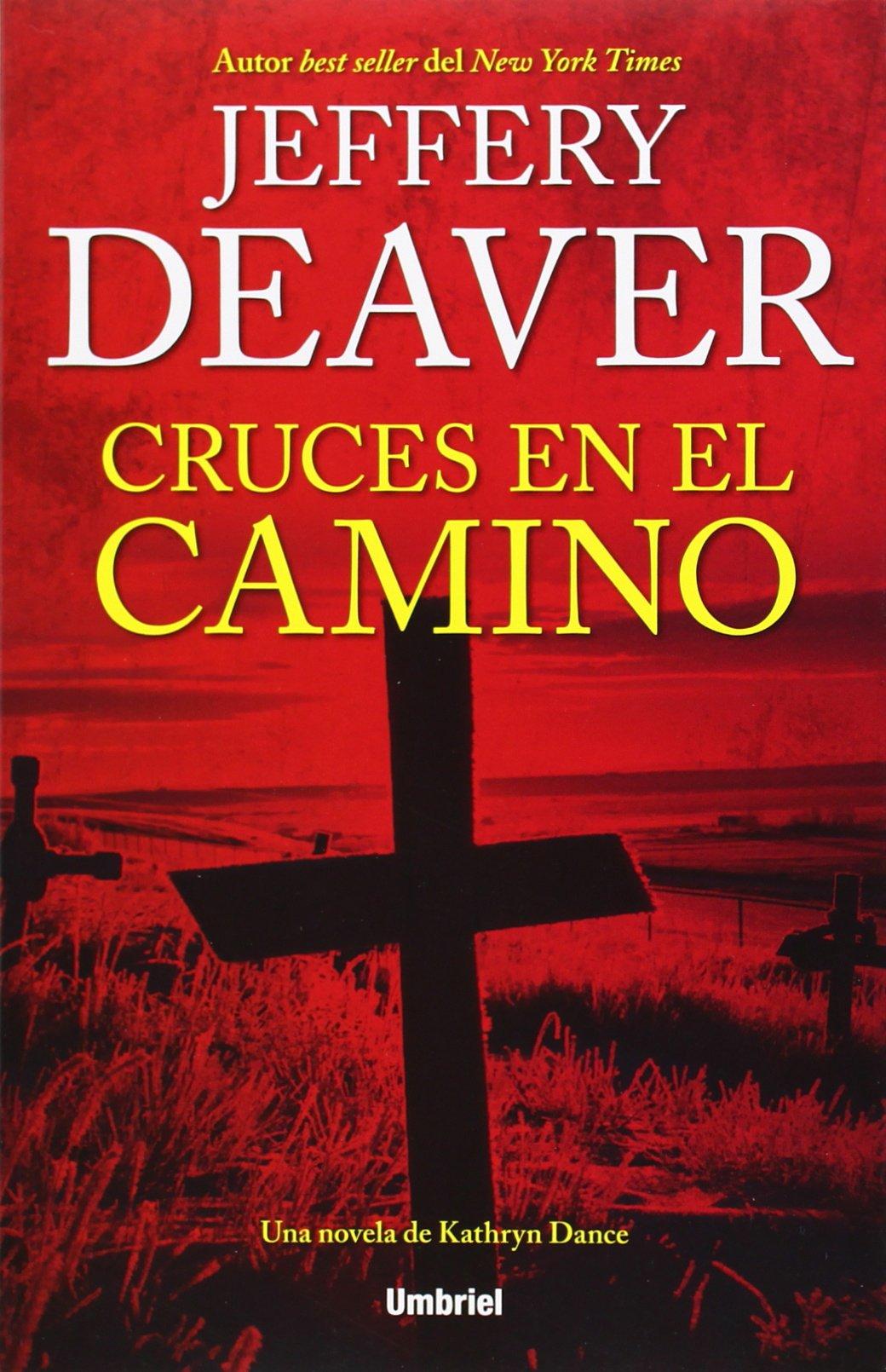 Cruces en el camino (Umbriel thriller): Amazon.es: Jeffery Deaver: Libros