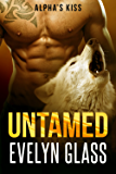 Untamed: An Alpha's Kiss