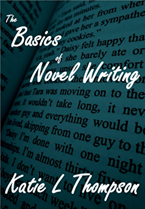 The Basics of Novel Writing