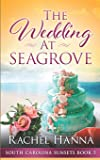 The Wedding At Seagrove (South Carolina Sunsets)