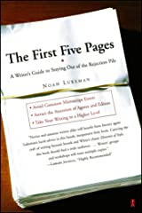 The First Five Pages: A Writer'S Guide To Staying Out of the Rejection P Kindle Edition