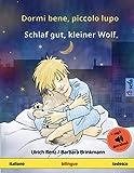 Dormi bene, piccolo lupo – Schlaf gut, kleiner Wolf (italiano – tedesco): Libro per bambini bilingue da 2-4 anni, con audiolibro MP3 da scaricare
