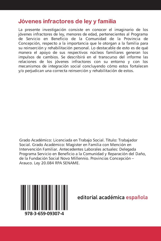 Jóvenes infractores de ley y familia: Delincuencia juvenil y criminología, mecanismos de integración social (Spanish Edition): Natalia Carolina Jiménez ...