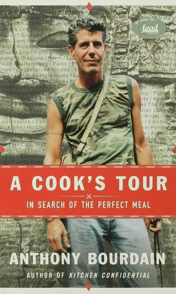 Read Online A Cook's Tour: In Search of the Perfect Meal ebook