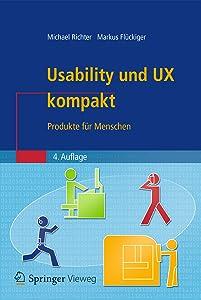 Usability und UX kompakt: Produkte für Menschen (IT kompakt) (German Edition)