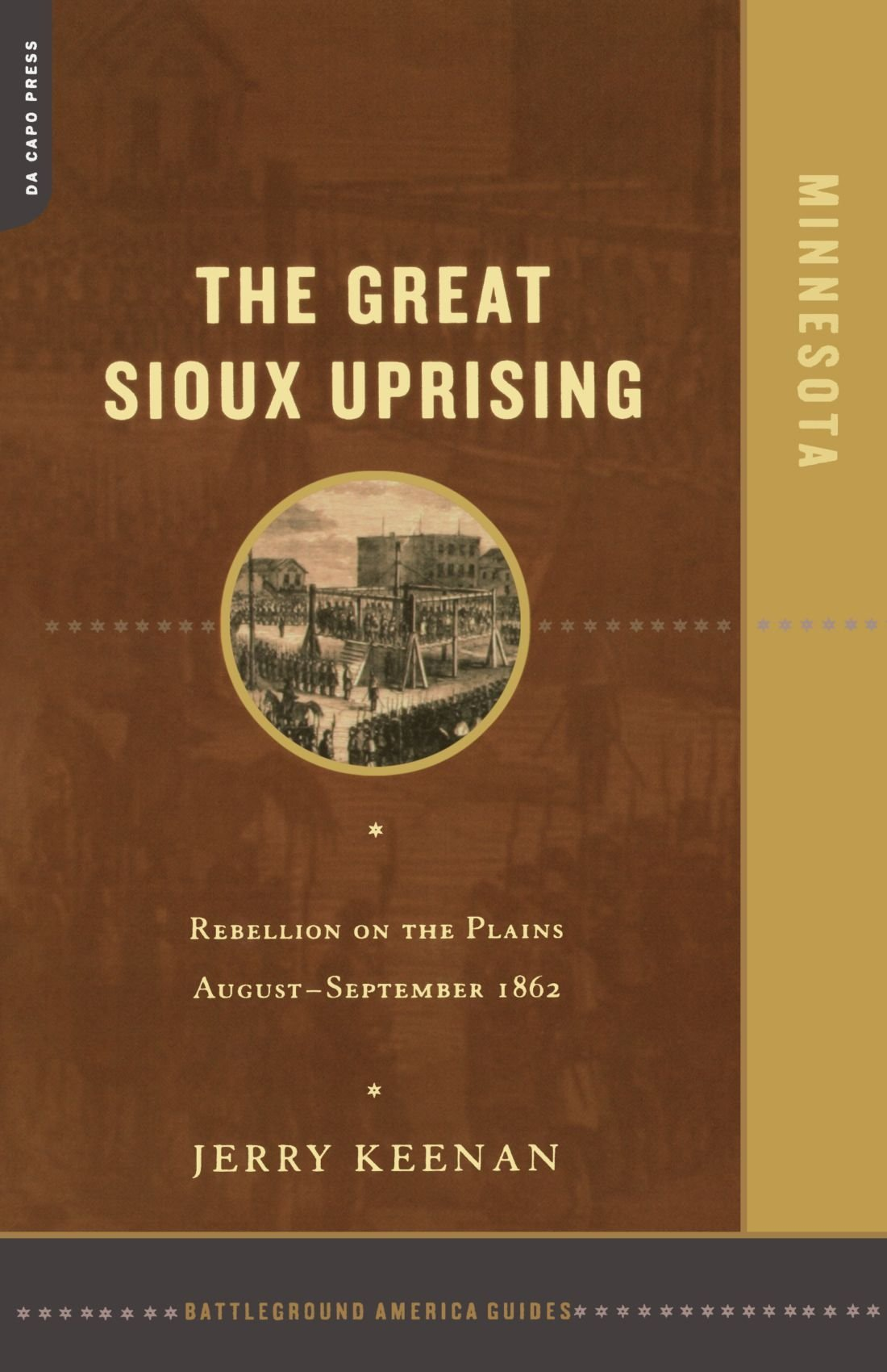 Download The Great Sioux Uprising: Rebellion on the Plains August-September 1862 ebook