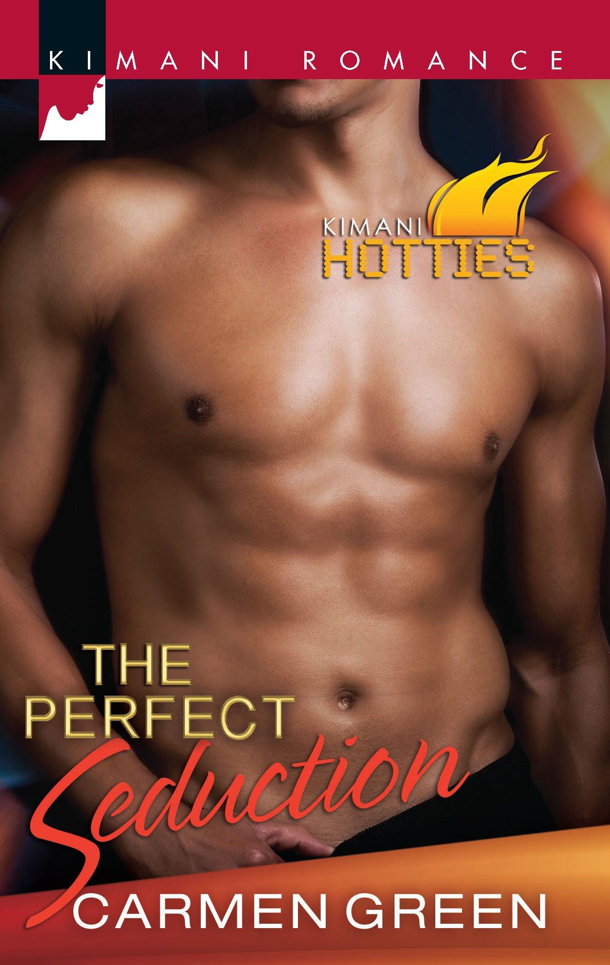The Perfect Seduction (Kimani Hotties) PDF