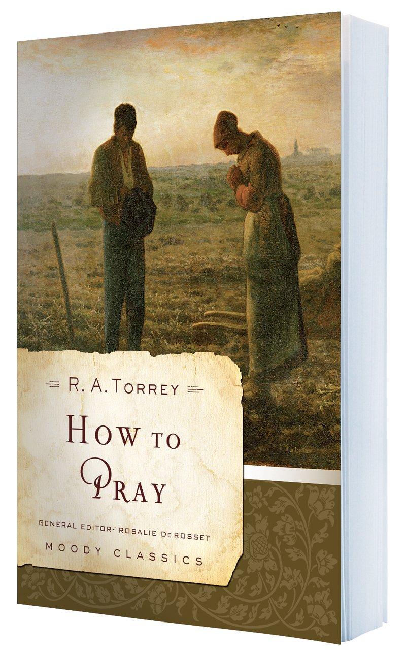 Download How to Pray (Moody Classics) pdf epub