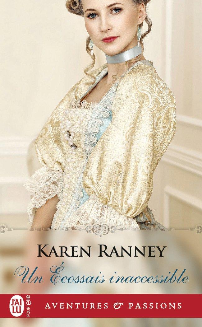 Duke Trilogie - Un écossais inaccessible - Karen Ranney