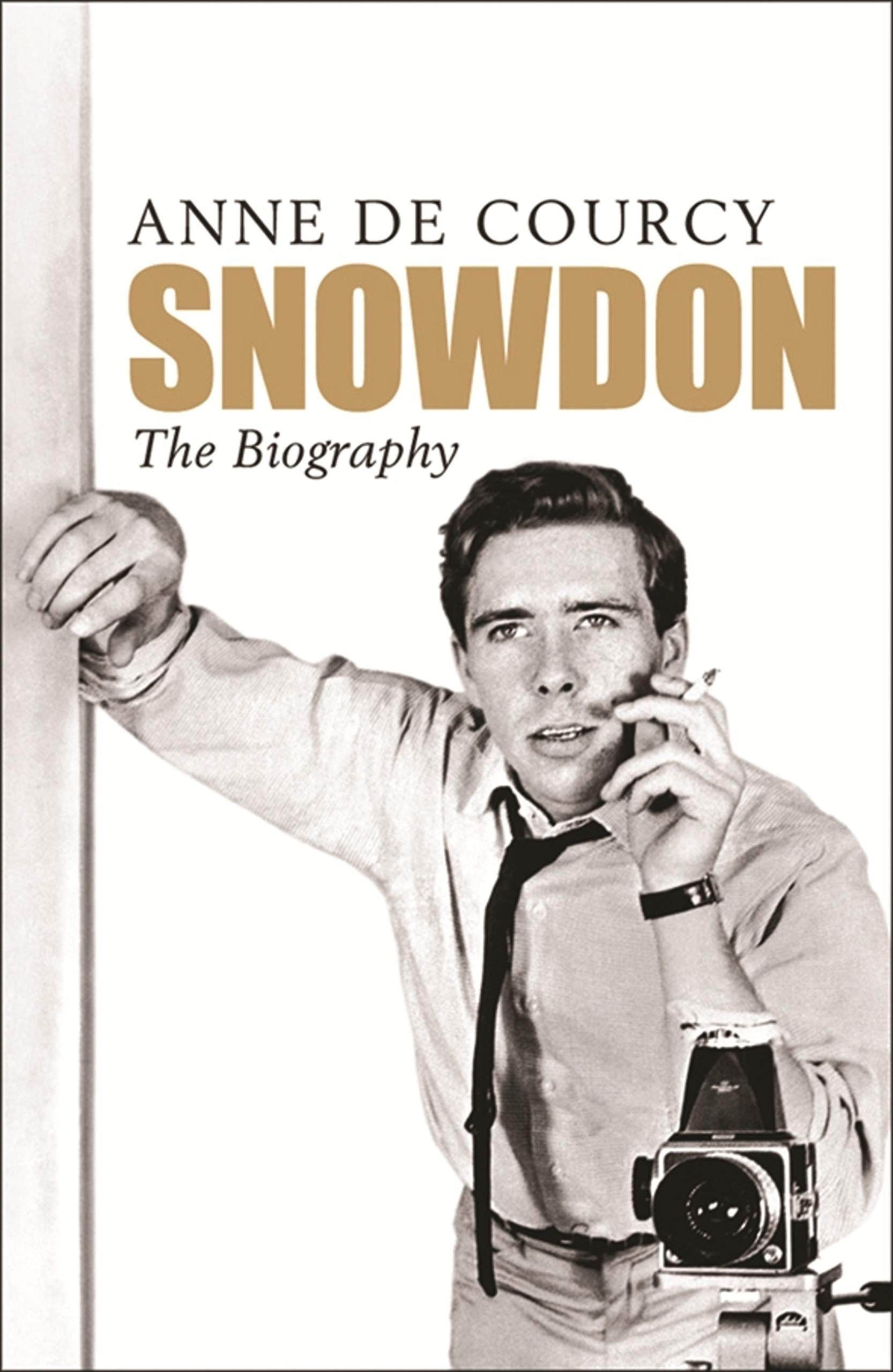 Snowdon  The Biography  English Edition