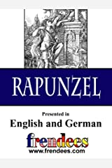 Rapunzel Presented by Frendees Dual Language English/German [Translated] Kindle Edition