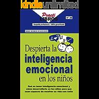 Despierta La Inteligencia Emocional en Los Niños (Practilibros)