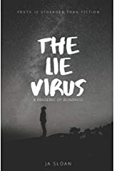 The Lie Virus: A Pandemic of Blindness (Faith) Paperback