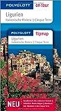 Ligurien - Buch mit flipmap: Polyglott on tour Reiseführer