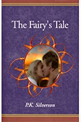 The Fairy's Tale (The Magic Triangle - Book 1 of the Trilogy) Kindle Edition