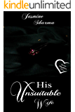 His Unsuitable Wife (Twins Mayhem Duet Book 1)