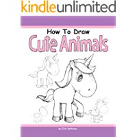 How to Draw Cute Animals (English Edition)