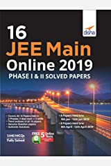 16 JEE Main Online 2019 Phase I & II Solved Papers with FREE 5 Online Tests Paperback