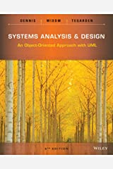 Systems Analysis and Design: An Object-Oriented Approach with UML, 5th Edition Kindle Edition