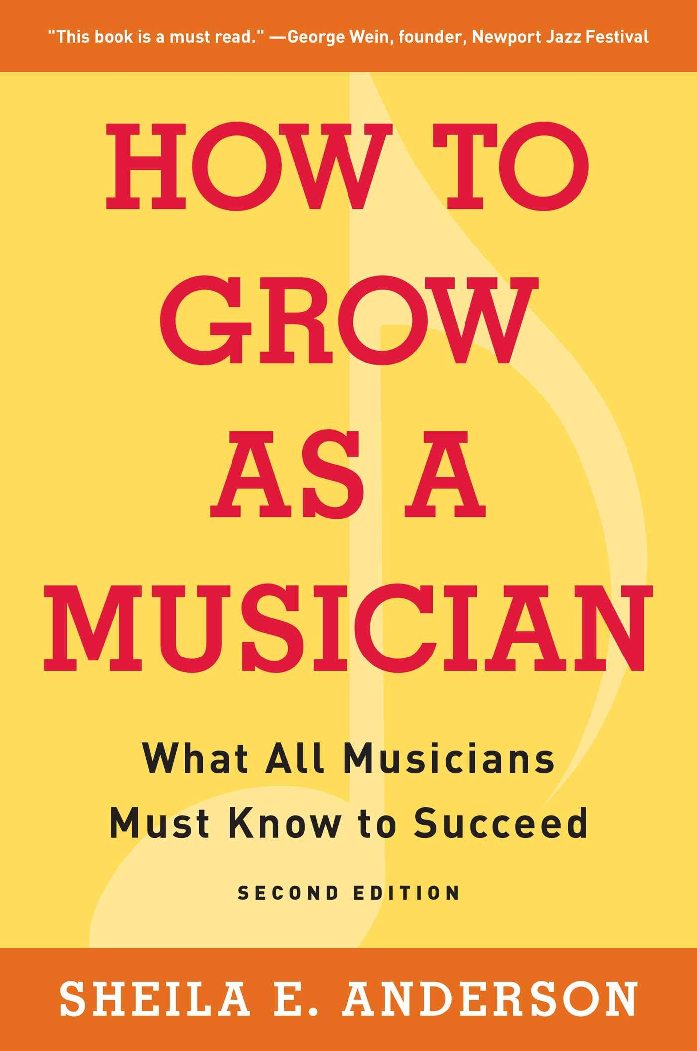How to Grow as a Musician: What All Musicians Must Know to ...