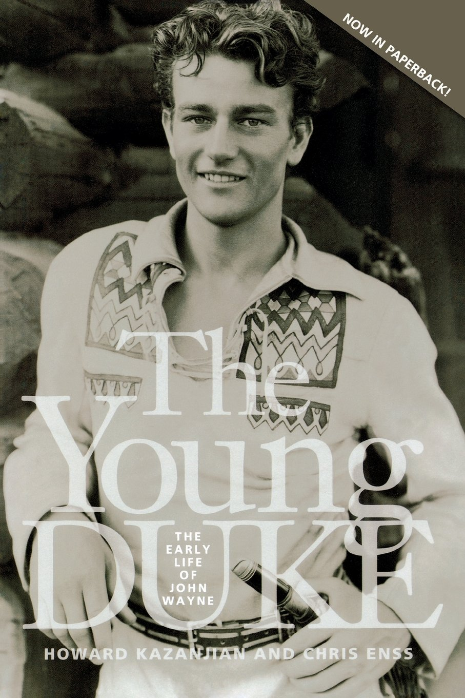 The Young Duke: The Early Life of John Wayne: Chris Enss, Howard ...