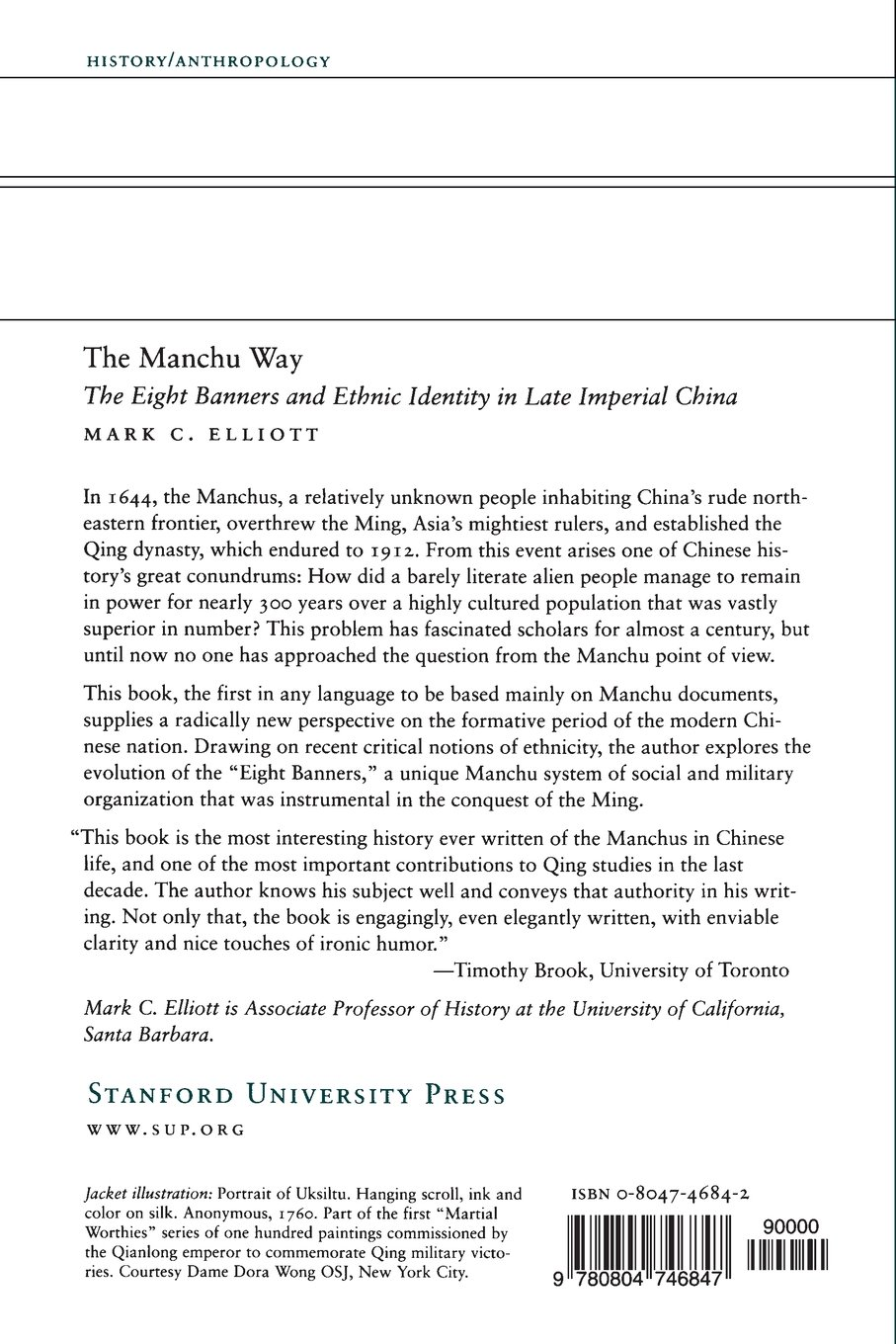 The Eight Banners and Ethnic Identity in Late Imperial China The Manchu Way