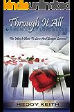 Through It All: A Memoir Of Love And Loss