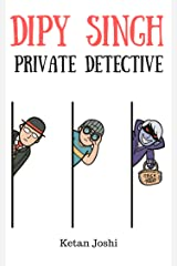Dipy Singh. Private detective Kindle Edition