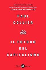 Il futuro del capitalismo: Fronteggiare le nuove ansie (Italian Edition) Kindle Edition
