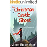 The Christmas Castle Ghost: A Thrilling Romcom (Izzie Firecracker Book 4)