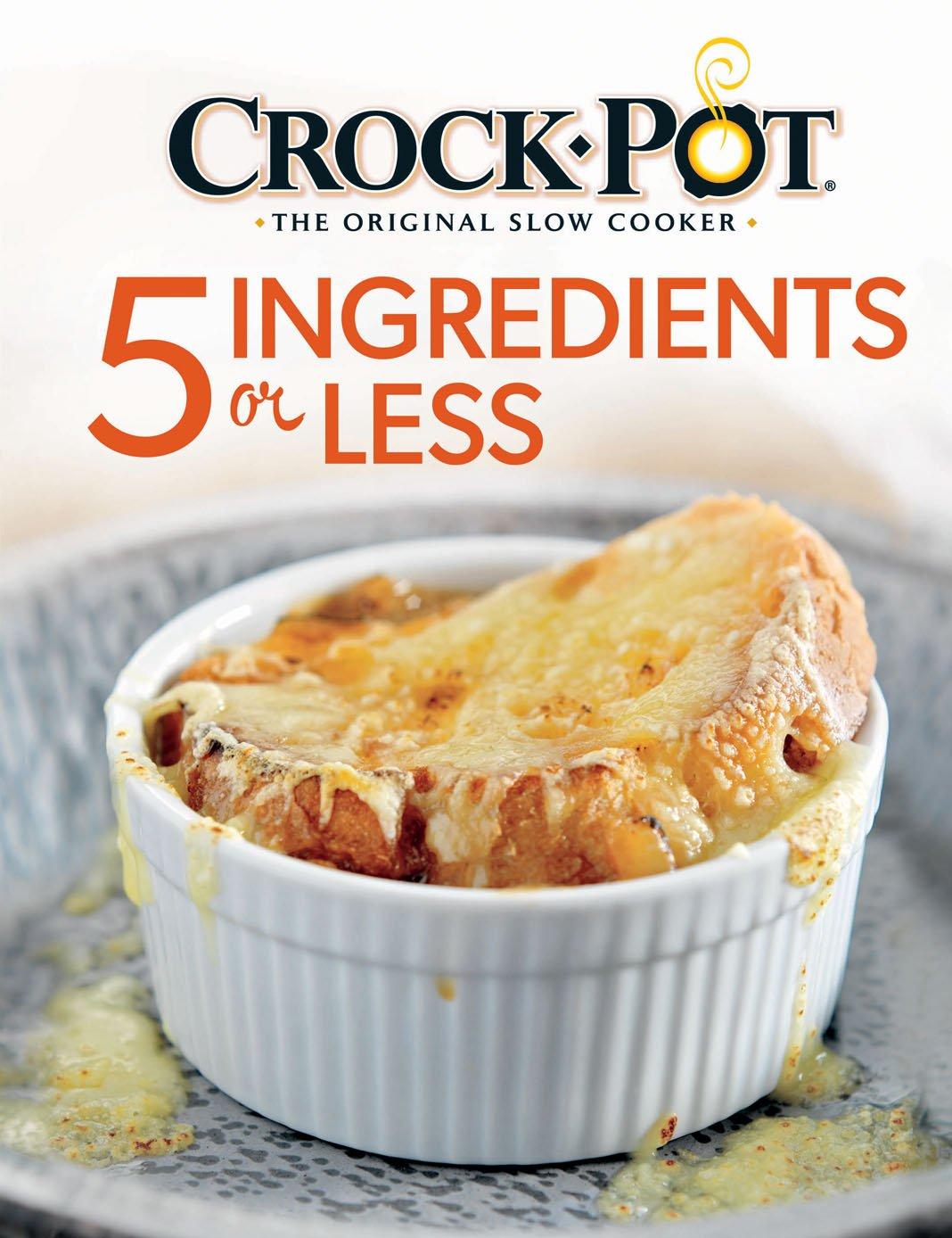 Download Crock-Pot® 5 Ingredients or Less Cookbook pdf