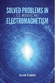Classical electromagnetism jerrold franklin 9780805387339 amazon solved problems in classical electromagnetism dover books on physics fandeluxe Gallery