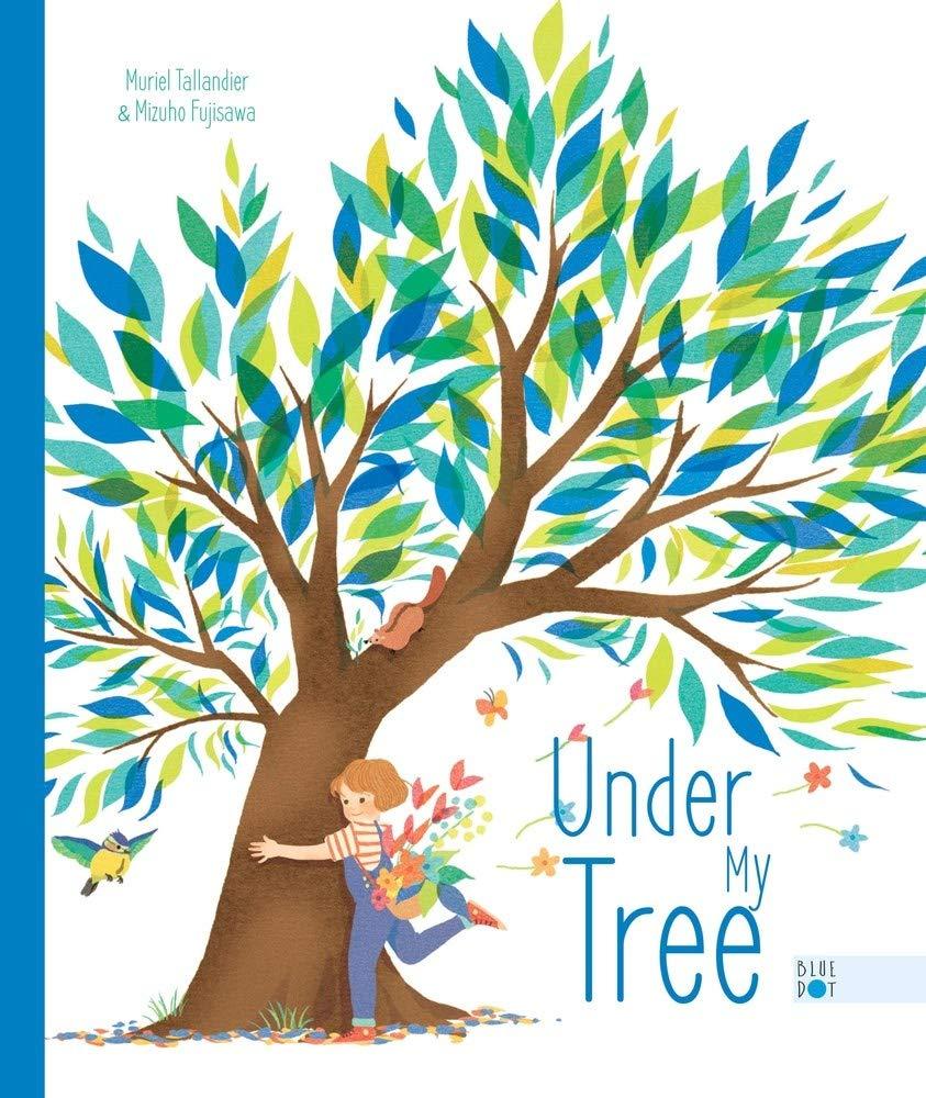 Under My Tree: Tallandier, Muriel, Fujisawa, Mizuho, Klinger ...