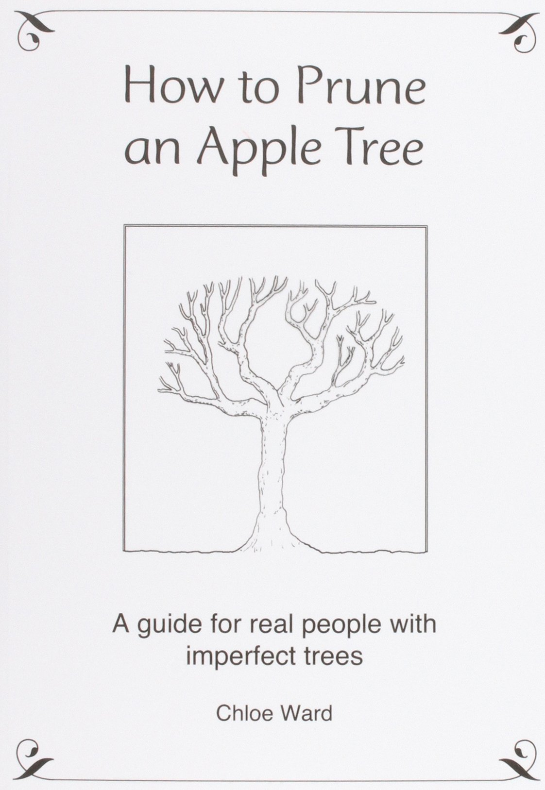 Pleasant How To Prune An Apple Tree A Guide For Real People With Imperfect  With Fair How To Prune An Apple Tree A Guide For Real People With Imperfect Trees  Amazoncouk Chloe Ward  Books With Beautiful Childrens Gardens Also Victoria Embankment Gardens In Addition Mushrooms In The Garden And Luxury Garden Swing Seats As Well As Argos Garden Lights Additionally Radisson Blu Resort And Spa Dubrovnik Sun Gardens From Amazoncouk With   Fair How To Prune An Apple Tree A Guide For Real People With Imperfect  With Beautiful How To Prune An Apple Tree A Guide For Real People With Imperfect Trees  Amazoncouk Chloe Ward  Books And Pleasant Childrens Gardens Also Victoria Embankment Gardens In Addition Mushrooms In The Garden From Amazoncouk