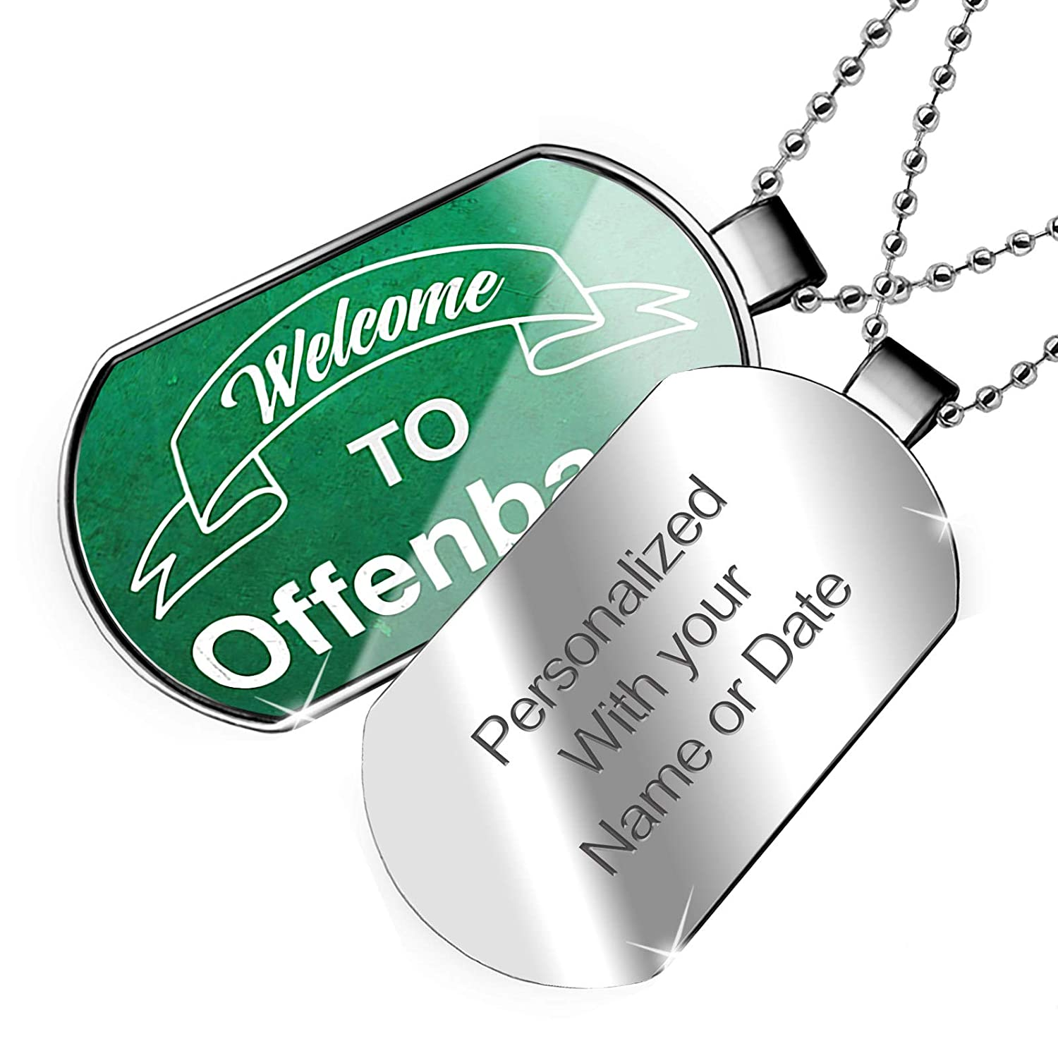 NEONBLOND Personalized Name Engraved Green Sign Welcome to Offenbach Dogtag Necklace