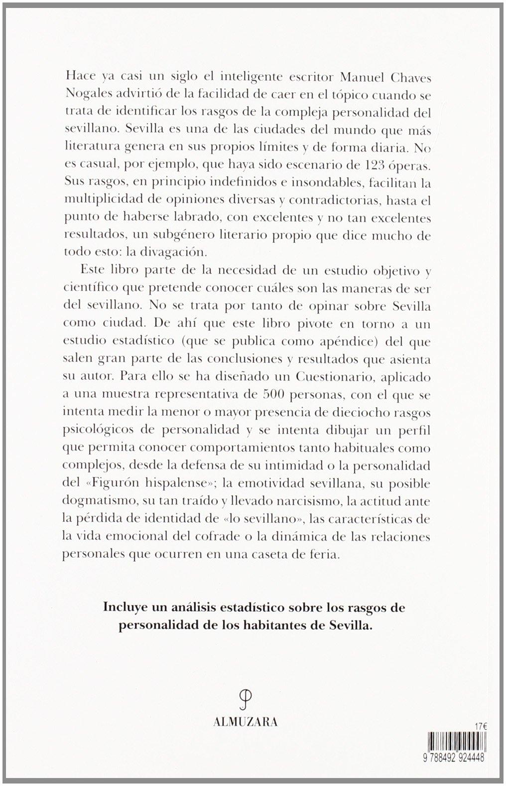 La psicología del sevillano: Un análisis sobre la manera de ser de los sevillanos sin divagaciones: Amazon.es: Jaime Rodríguez Sacristán: Libros