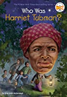 Who Was Harriet