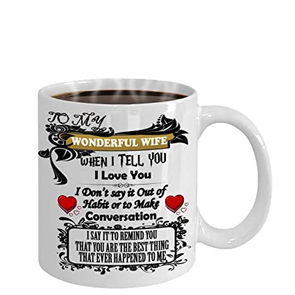 gifts wife 11oz coffee mug - To my wonderful wife - wedding anniversary gift husband  sc 1 st  Amazon.com & Amazon.com: gifts wife 11oz coffee mug - To my wonderful wife ...