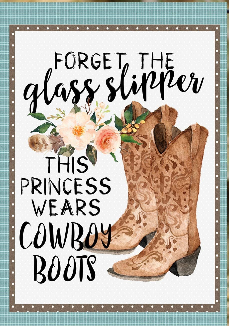 Flags Galore Decor & More Forget The Glass Slipper. This Princess Wears Cowboy Boots. Garden Flag