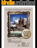Designed to Kill (Greg McKenzie Mysteries Book 2)
