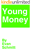 Young Money: Starting Your Own Business For Young People