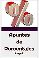 Apuntes de Porcentajes (Estimulación Cognitiva): Matepedia (Spanish Edition) Kindle Edition