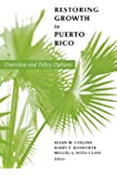 Restoring Growth in Puerto Rico: Overview and Policy Options